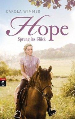 Sprung ins Glück / Hope Bd.1 (Mängelexemplar) - Wimmer, Carola
