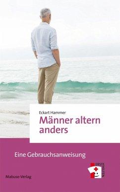 Männer altern anders (eBook, ePUB) - Hammer, Eckart
