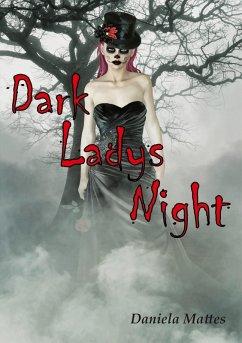 Dark Ladys Night (eBook, ePUB) - Mattes, Daniela