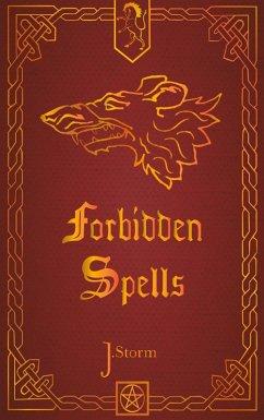 Forbidden Spells (eBook, ePUB)