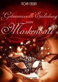 Geheimnisvolle Einladung zum Maskenball (eBook, ePUB)