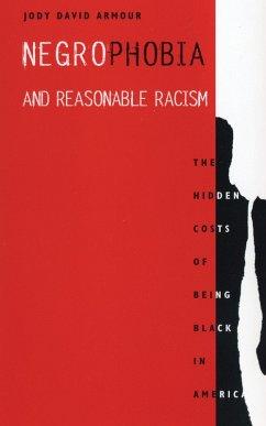 Negrophobia and Reasonable Racism (eBook, ePUB) - Armour, Jody David