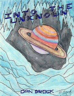 Into the Unknown (eBook, ePUB) - Brock, Dan
