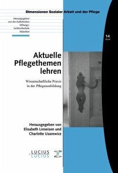 Aktuelle Pflegethemen lehren (eBook, PDF)