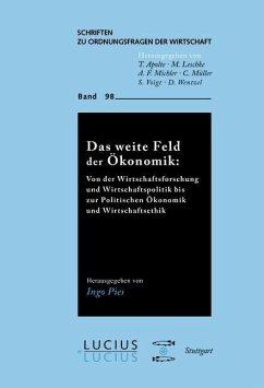 Das weite Feld der Ökonomik (eBook, PDF)
