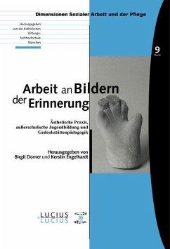 Arbeit an Bildern der Erinnerung (eBook, PDF)