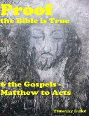 Proof the Bible Is True: 6 the Gospels - Matthew to Acts (eBook, ePUB)