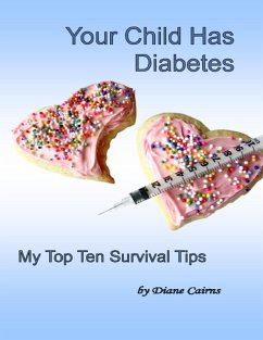 Your Child Has Diabetes (eBook, ePUB) - Cairns, Diane