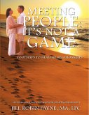 Meeting People; It's Not a Game (eBook, ePUB)