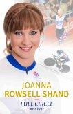 Joanna Rowsell Shand: Full Circle - My Autobiography (eBook, ePUB)