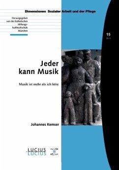 Jeder kann Musik (eBook, PDF) - Kemser, Johannes
