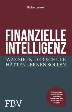 Finanzielle Intelligenz (eBook, ePUB) - Lahmer, Niclas