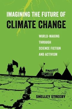 Imagining the Future of Climate Change (eBook, ...