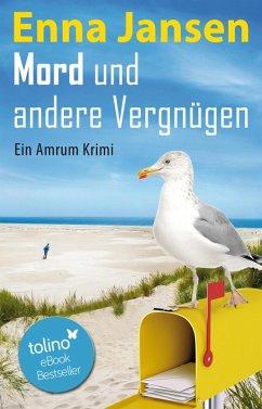 Mord und andere Vergnügen (eBook, ePUB) - Jansen, Enna