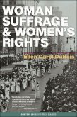 Woman Suffrage and Women's Rights (eBook, ePUB)