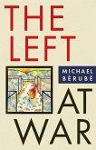 The Left at War (eBook, ePUB)