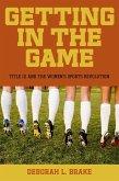Getting in the Game (eBook, ePUB)