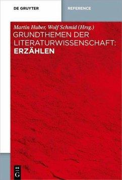 Grundthemen der Literaturwissenschaft: Erzählen (eBook, PDF)