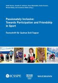Passionately Inclusive: Towards Participation and Friendship in Sport (eBook, PDF)