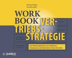 Workbook Vertriebsstrategie - Pellny, Michael; Bähr, Claudius