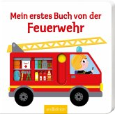 Mein erstes Buch von der Feuerwehr