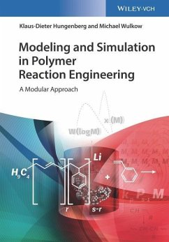 Modeling and Simulation in Polymer Reaction Engineering - Hungenberg, Klaus-Dieter; Wulkow, Michael