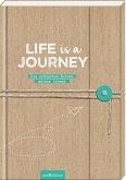 Life is a Journey - dein Reisetagebuch für mehrere Reisen