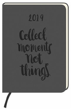 Kalender 2019 Collect moments not things