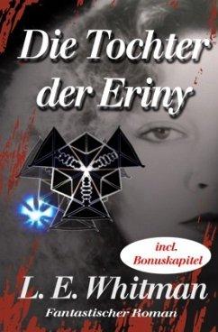 Die Tochter der Eriny - Whitman, Lara Elaina