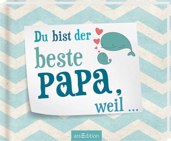 100 gründe warum ich dich liebe papa