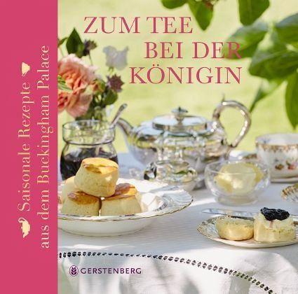 Zum Tee bei der Königin - Flanagan, Mark; Cuthbertson, Kathryn