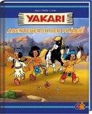 Yakari. Abenteuer in der Prärie