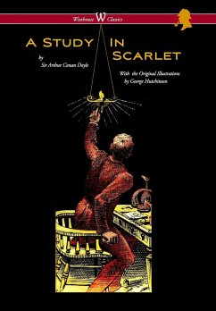 Study in Scarlet (Wisehouse Classics Edition - With Original Illustrations by George Hutchinson) - Doyle, Arthur Conan