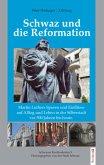 Schwaz und die Reformation