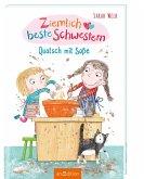 Quatsch mit Soße / Ziemlich beste Schwestern Bd.1
