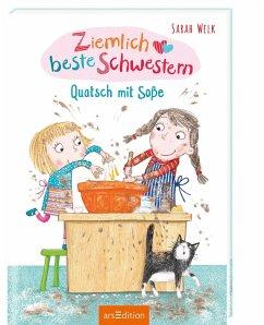 Quatsch mit Soße / Ziemlich beste Schwestern Bd.1 - Welk, Sarah