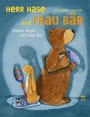Herr Hase und Frau Bär. Immer Ärger mit Frau Bär