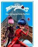 Das verwunschene Parfum / Miraculous Bd.4
