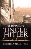 Surviving 'Uncle Hitler': Journey of a German Girl