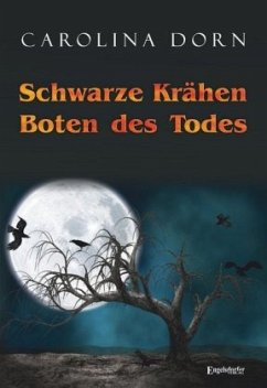 Schwarze Krähen - Boten des Todes