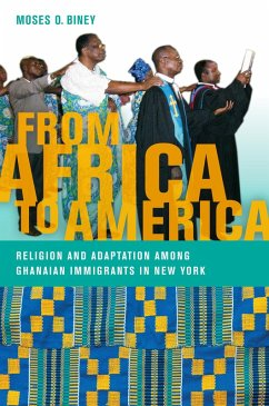 From Africa to America (eBook, ePUB) - Biney, Moses O.