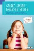 Starke Kinder brauchen Regeln (eBook, ePUB)