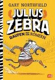 Raufen mit den Römern / Julius Zebra Bd.1 (Mängelexemplar)