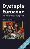 Dystopie Eurozone (eBook, ePUB)