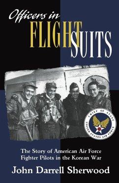 Officers in Flight Suits (eBook, ePUB) - Sherwood, John Darrell