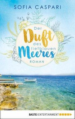 Der Duft des tiefblauen Meeres (eBook, ePUB)