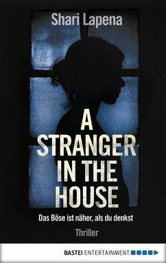 A Stranger in the House (eBook, ePUB) - Lapena, Shari