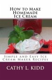 How to Make Homemade Ice Cream (eBook, ePUB)