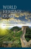 World Heritage Craze in China (eBook, ePUB)