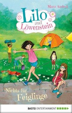 Nichts für Feiglinge / Lilo auf Löwenstein Bd.3 (eBook, ePUB) - Andeck, Mara